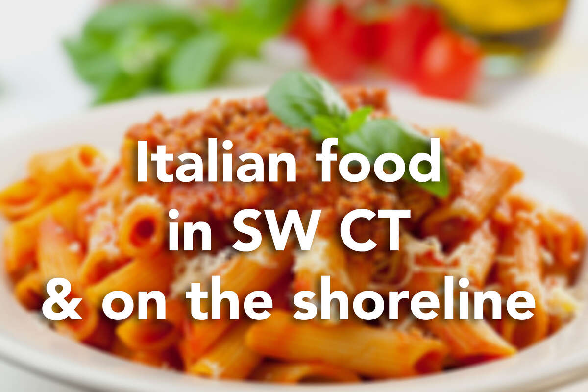Hungry? Click through the gallery for an overview of Italian restaurants in southwestern Connecticut and on the shoreline.