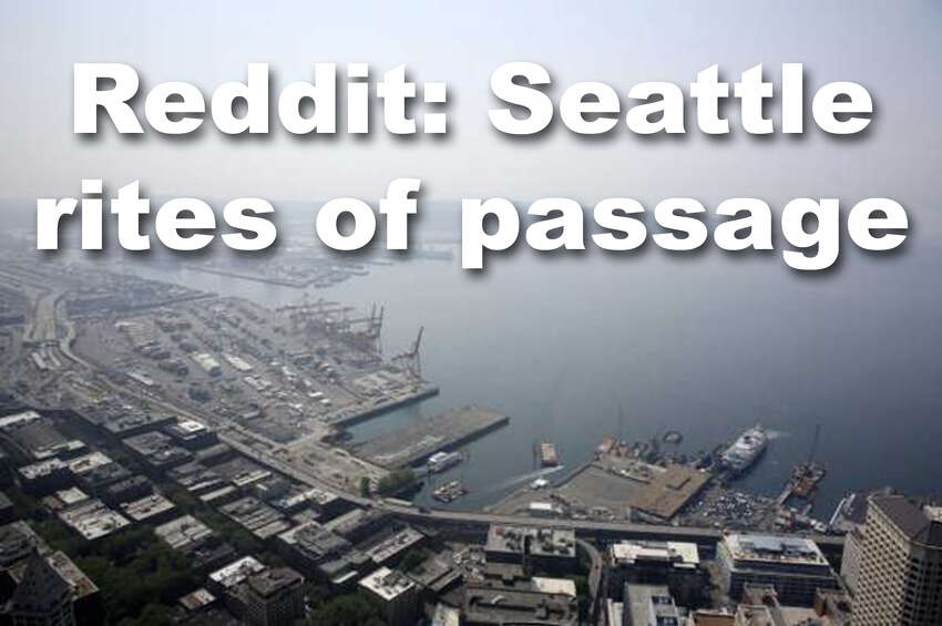 We asked the r/seattle community what some of the rites of passage are to being a Seattleite. These are some of the things they came up with, but this is by no means an exhaustive or exclusive list. Responses are direct from reddit with only light editing and additions where necessary.