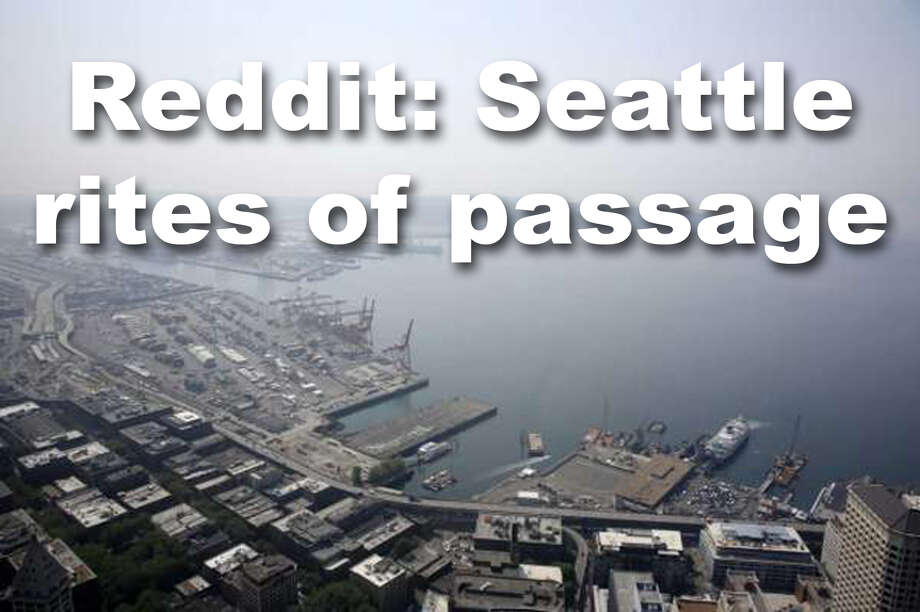 We asked the r/seattle community what some of the rites of passage are to being a Seattleite. These are some of the things they came up with, but this is by no means an exhaustive or exclusive list. Responses are direct from reddit with only light editing and additions where necessary. Photo: SeattlePI