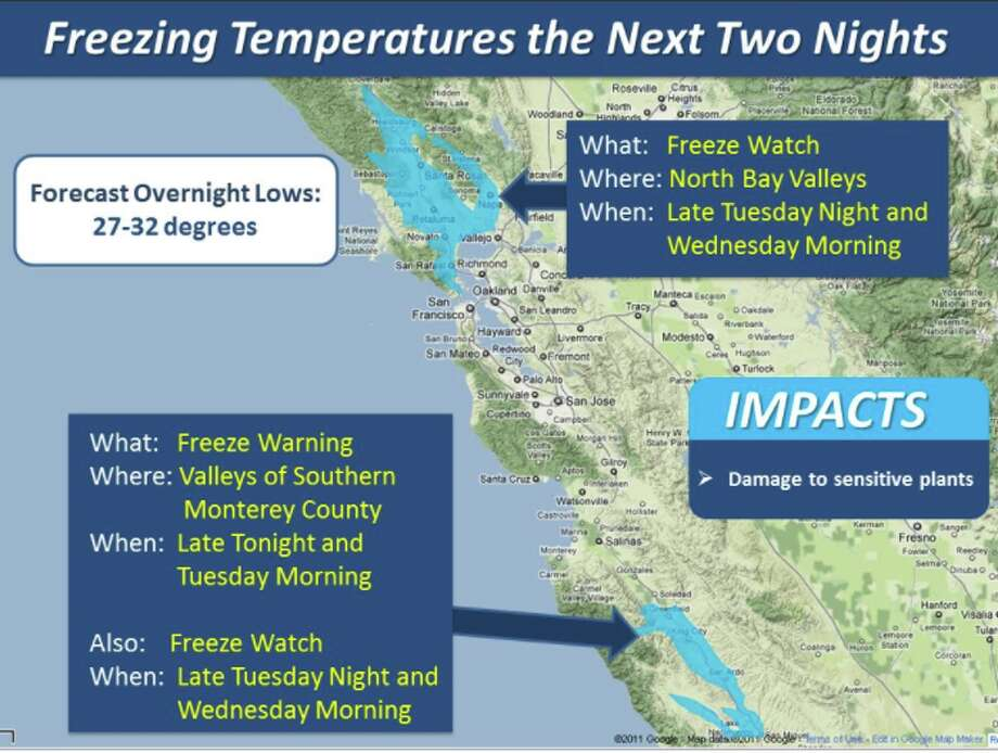 "The National Weather Service Bay Area says the interior valleys will be cold the next few nights: ""Freeze Watches and Warnings have been posted for the North Bay Valleys and the valleys of southern Monterey County."" Photo: National Weather Service Bay Area"