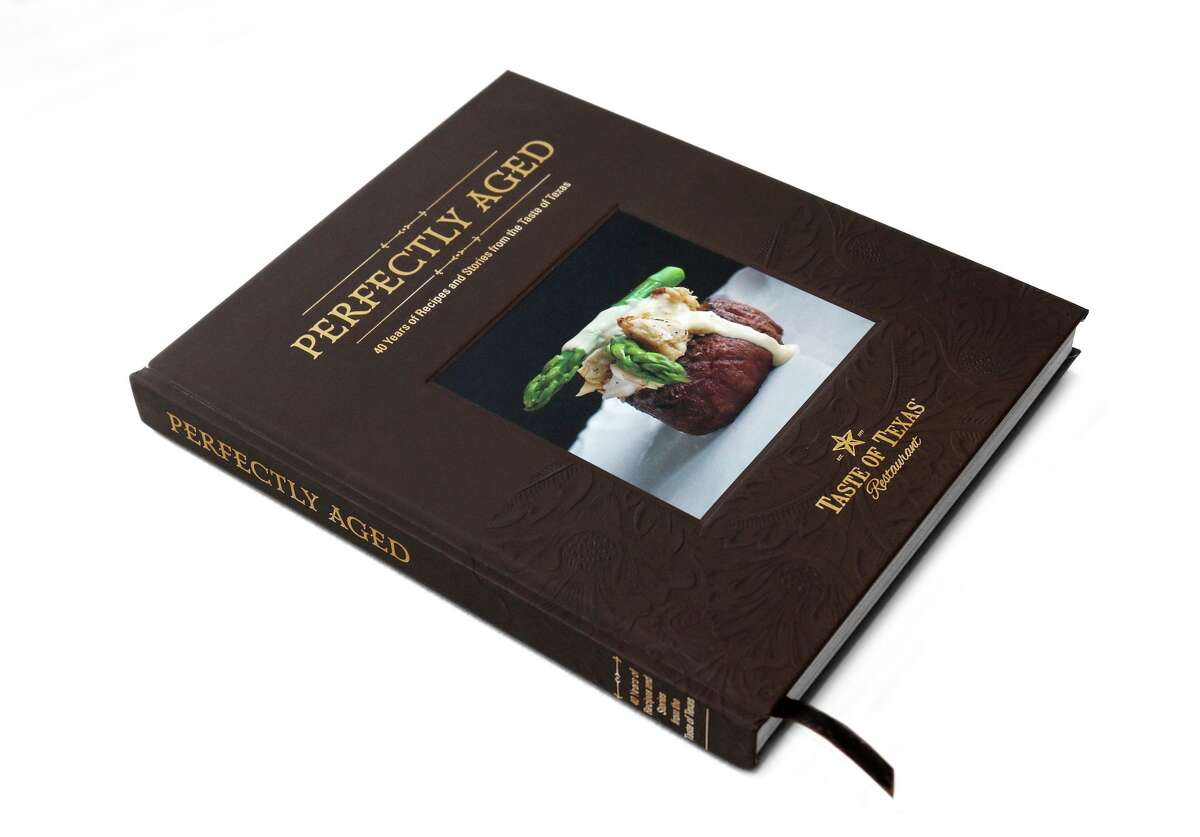 """Cover: """"Perfectly Aged: 40 Years of Recipes and Stories from the Taste of Texas"""" from the Taste of Texas restaurant, Houston."""