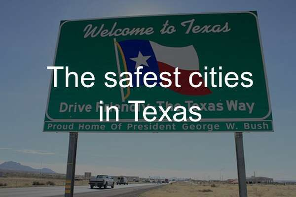 See which Texas cities rank amongst the safest in America in the gallery ahead.