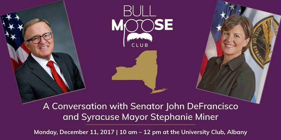 The Bull Moose Club is sponsoring a talk at the University Club in Albany on Dec. 11 with state Sen. John DeFrancisco of Syracuse and Syracuse Mayor Stephanie Miner. ORG XMIT: vH-QiBTTVjnpK4E4dlAu Photo: Bull Moose Club