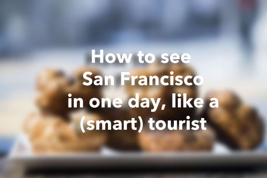 How to see San Francisco in one day, like a (smart) tourist Photo: Stephen Lam, Special To The Chronicle