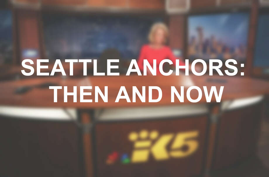 Seattle Anchors: Then and Now / SEATTLEPI.COM