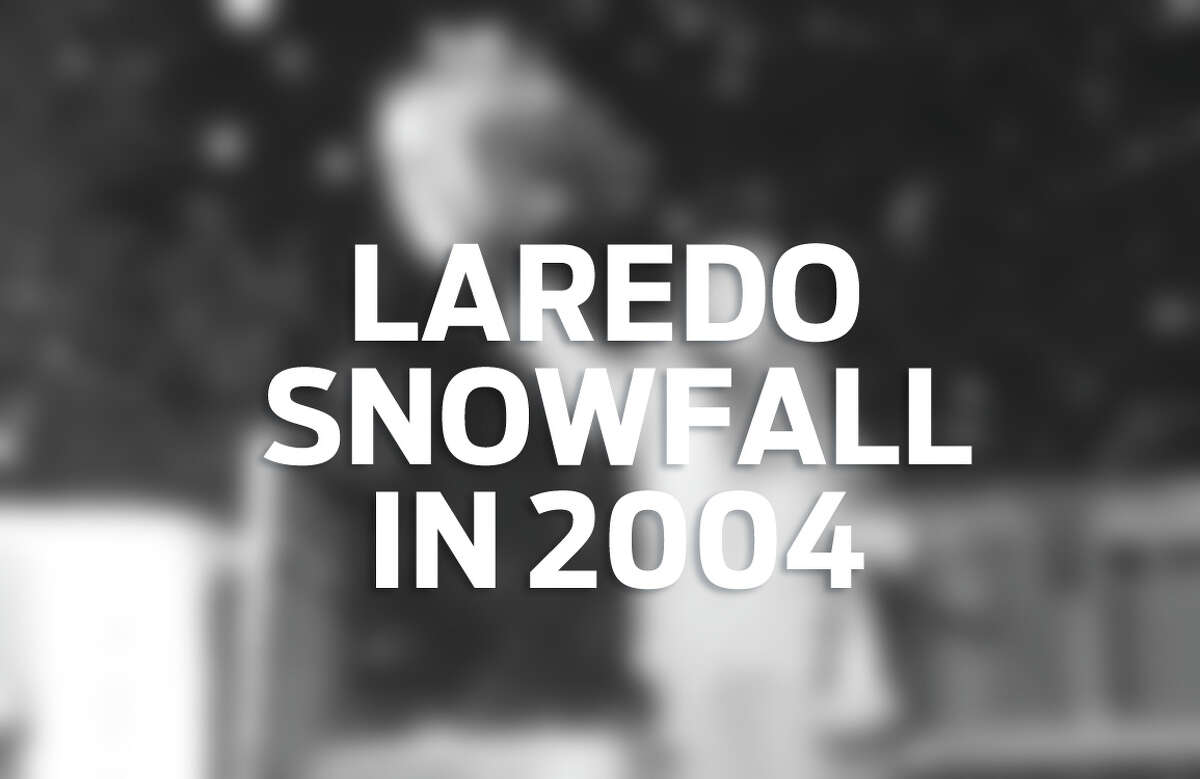 Click through the gallery to see the 2004 snowfall in Laredo.