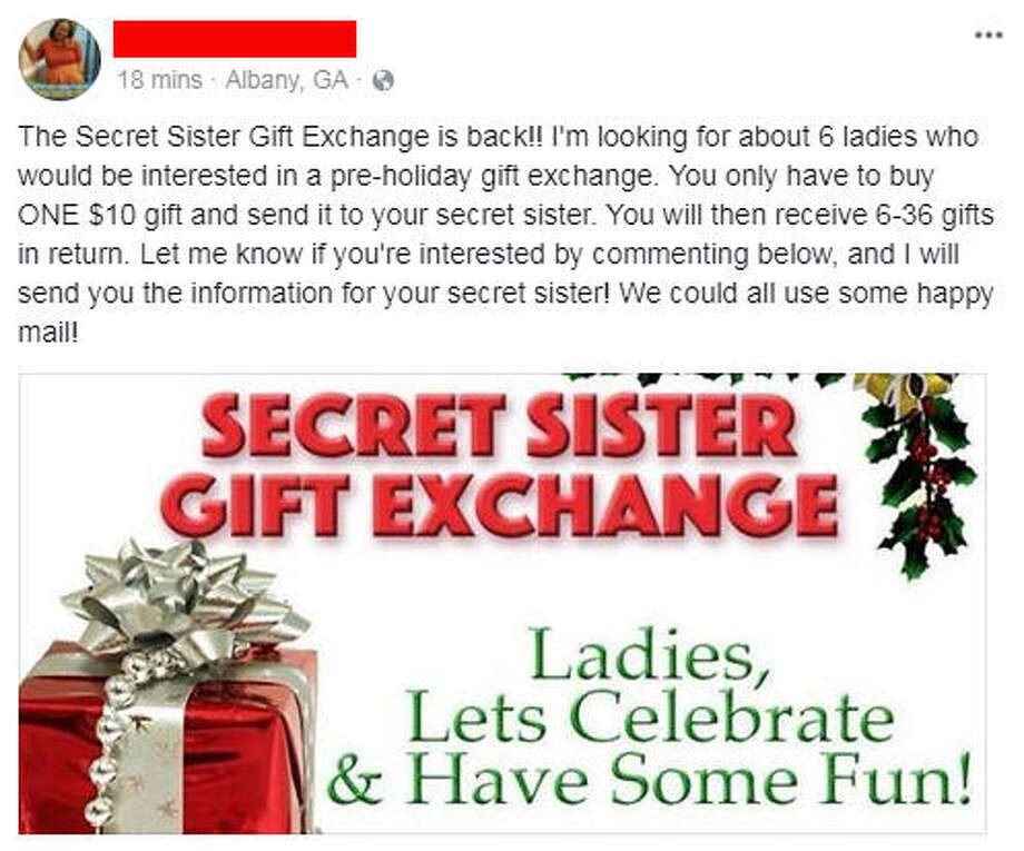 "The Better Business Bureau warns social media users of the ""Secret Sister Gift Exchange"" and calls it an illegal scam.Source: Facebook Photo: Facebook"