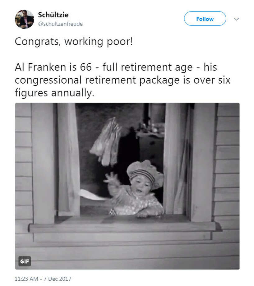 """""""Congrats, working poor!  Al Franken is 66 - full retirement age - his congressional retirement package is over six figures annually. """"Source: Twitter Photo: Twitter"""