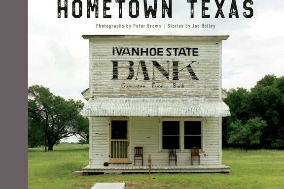 """Hometown Texas"" by Joe Holley and Peter Brown (Trinity University Press)"