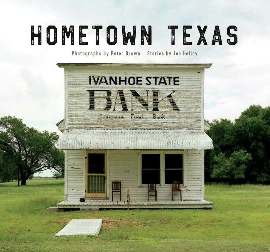 """""""Hometown Texas"""" explores the state by the back roads in photos and text. Photo: Courtesy Trinity University Press"""