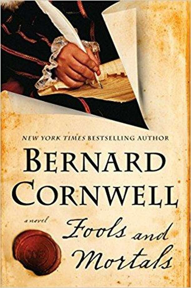 """Fools and Mortals"" by Bernard Cornwell Photo: Courtesy Photo"