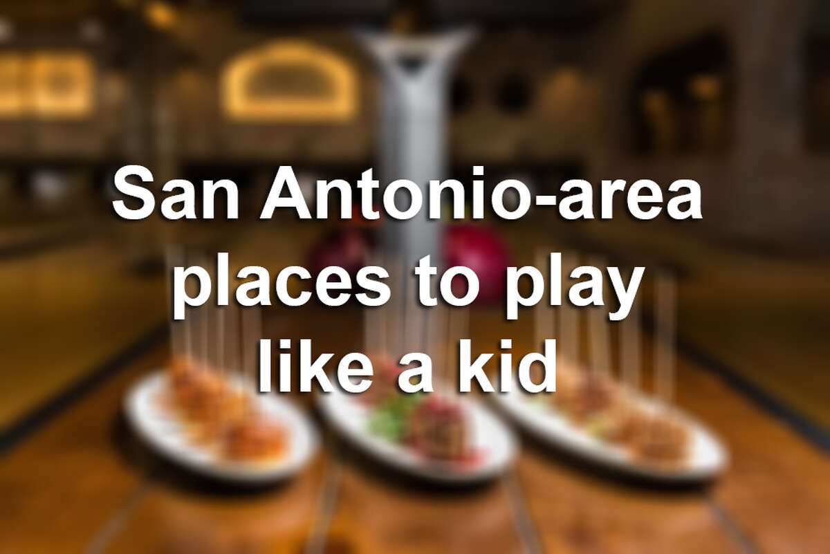 Places in San Antonio where you can play like a kid and eat like an adult.