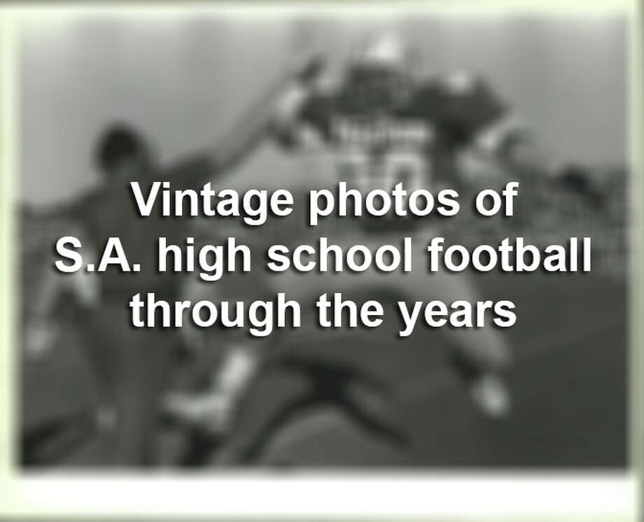 Click through for a stroll down memory lane and re-live some of the glory days of San Antonio high school football in years past.