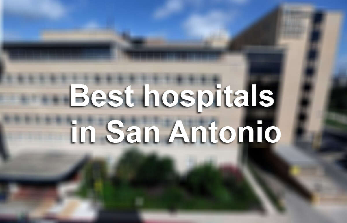 These are the best hospitals in San Antonio according to the US News & World Report.