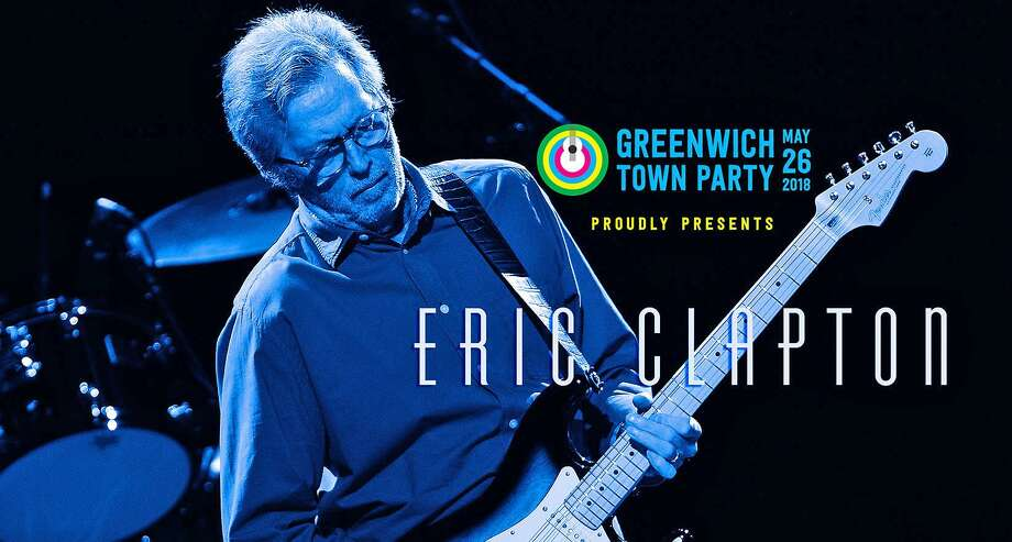 Eric Clapton has been announced as the headliner for the 2018 Greenwich Town Party.>> Click through to see scenes from the 2017 Greenwich Town Party.