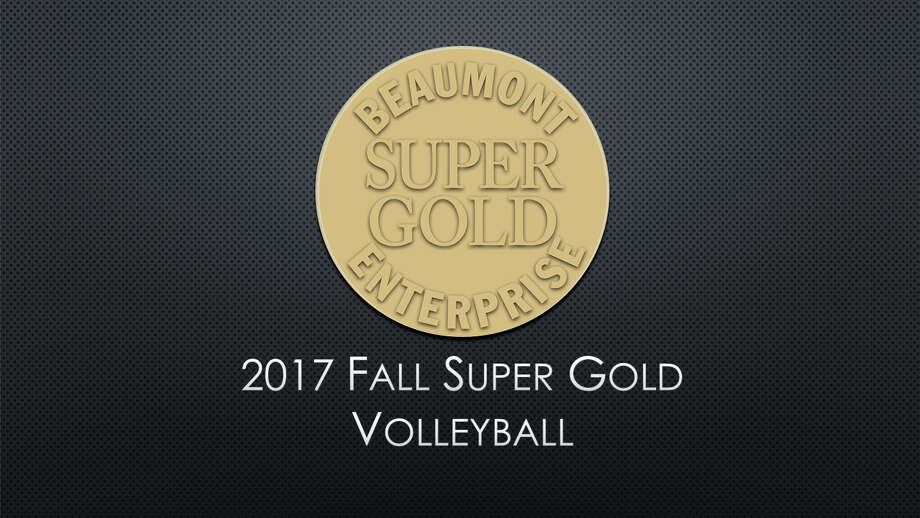 The 2017 Beaumont Enterprise Super Gold Volleyball First and Second Teams, presented by Mid County Chrysler Dodge Jeep Ram and Fiat.