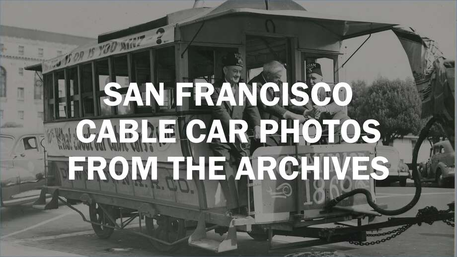 San Francisco cable car photos from the archives Photo: San Francisco Chronicle