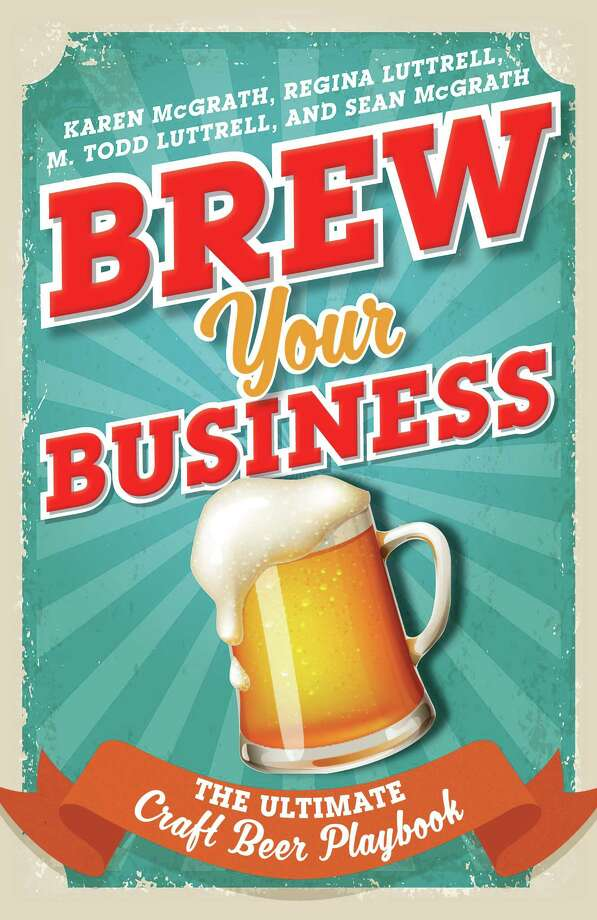 """""""Brew Your Business,"""" was created by College of Saint Rose professor Karen McGrath, along with three other authors. (Provided   Rowman & Littlefield)"""