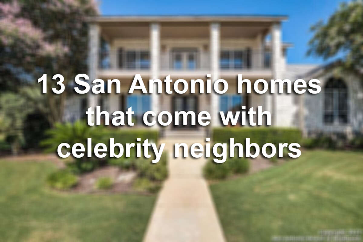 Click through to see San Antonio homes on the market located near houses belonging to celebrities.