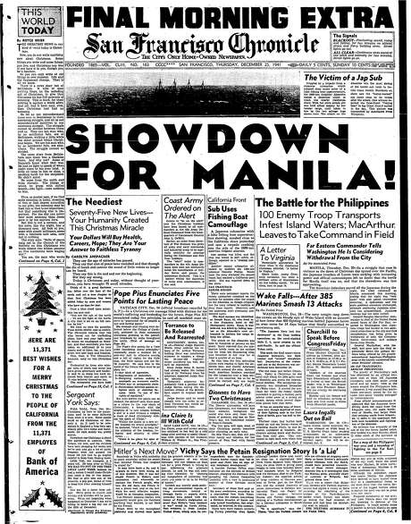 The Chronicle's front page on Christmas Day 1941, a few weeks after the Japanese attack on Pearl Harbor in Hawaii, covered the battle for the Philippines.