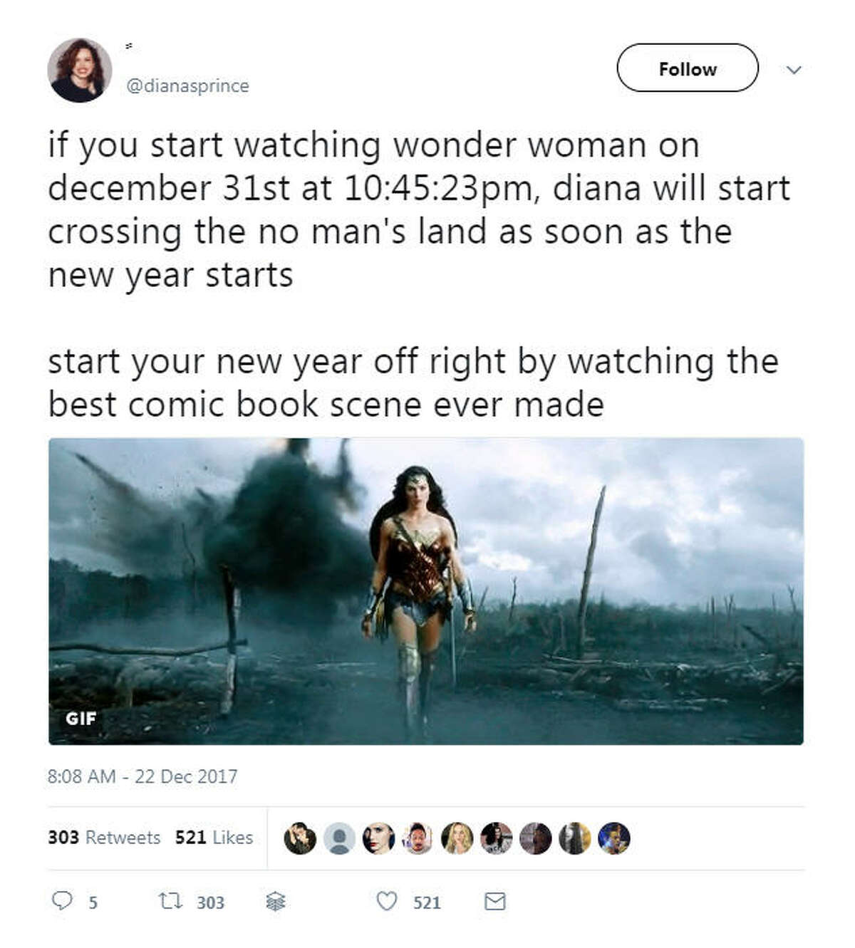 """""""if you start watching wonder woman on december 31st at 10:45:23pm, diana will start crossing the no man's land as soon as the new year starts start your new year off right by watching the best comic book scene ever made"""" Source: Twitter"""