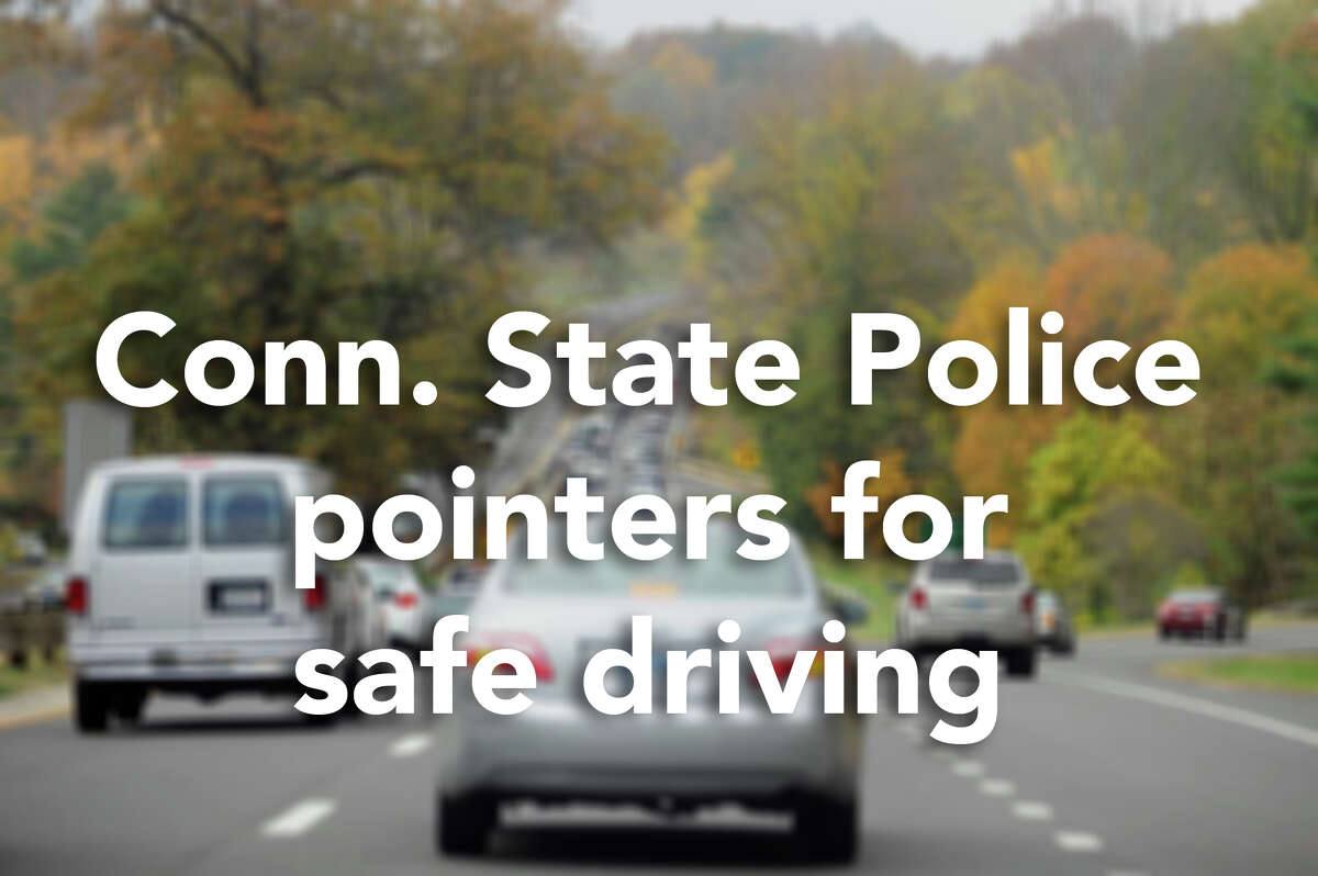 Connecticut State Police issued the following tips to ensure safe driving this winter.