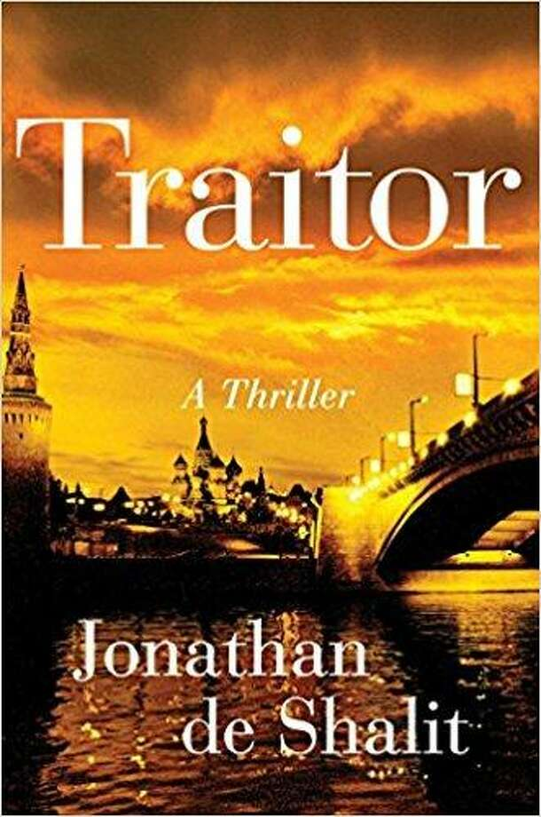 """Traitor: A Thriller"" by Jonathan de Shalit Photo: Sb / Courtesy Photo"