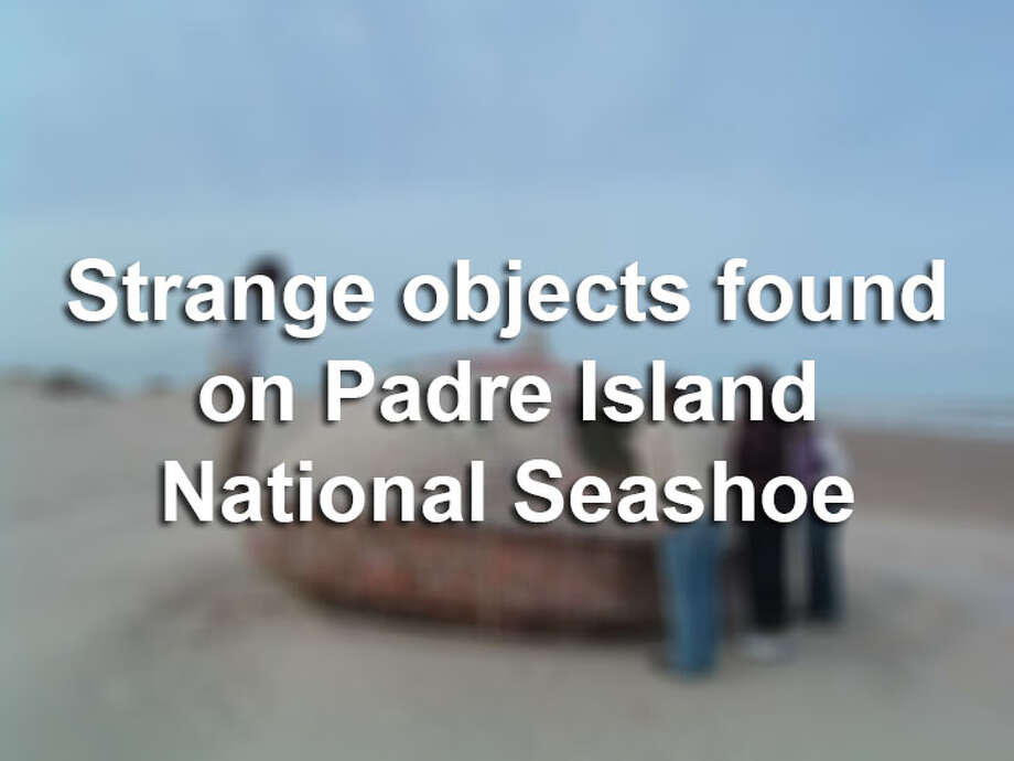 Click through the slideshow to view crazy objects that have washed up on Padre Island National Seashore. Photo: Padre Island National Seashore