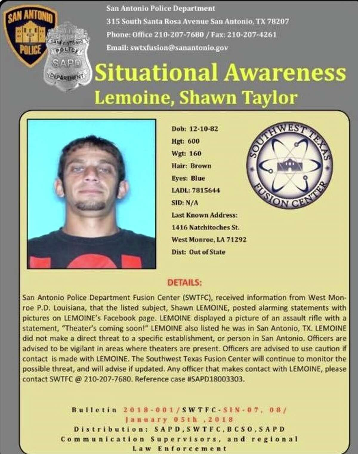 The officer safety bulletin about Shawn Lemoine spread across social media over the weekend. He was arrested Sunday on a burglary warrant out of Louisiana.