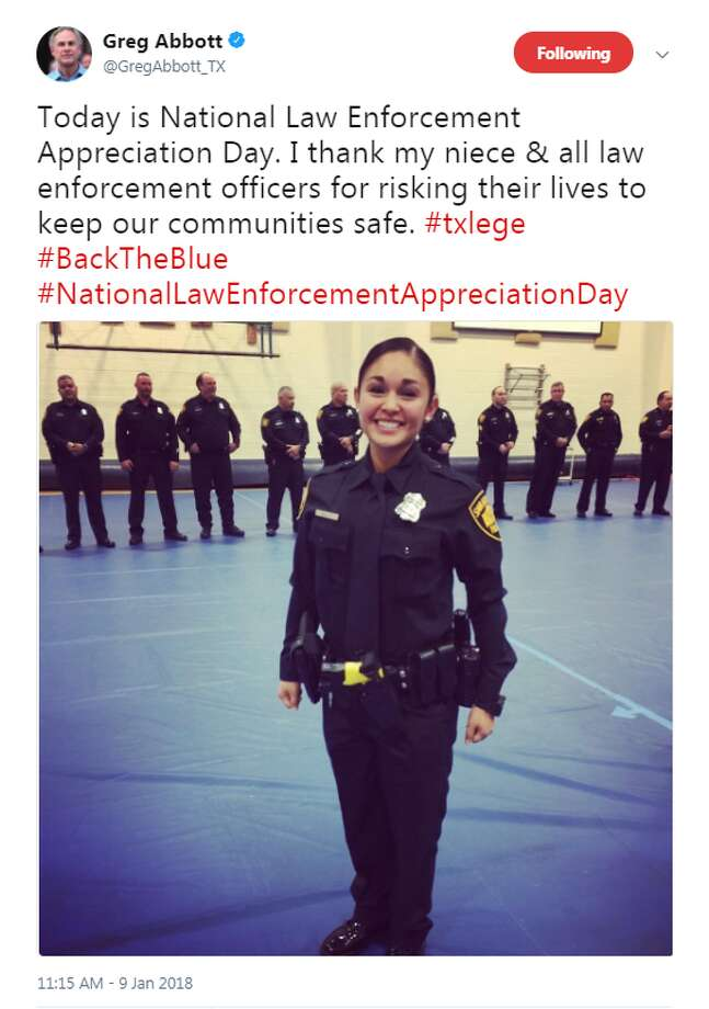 "@GregAbbott_TX: ""Today is National Law Enforcement Appreciation Day. I thank my niece & all law enforcement officers for risking their lives to keep our communities safe."""