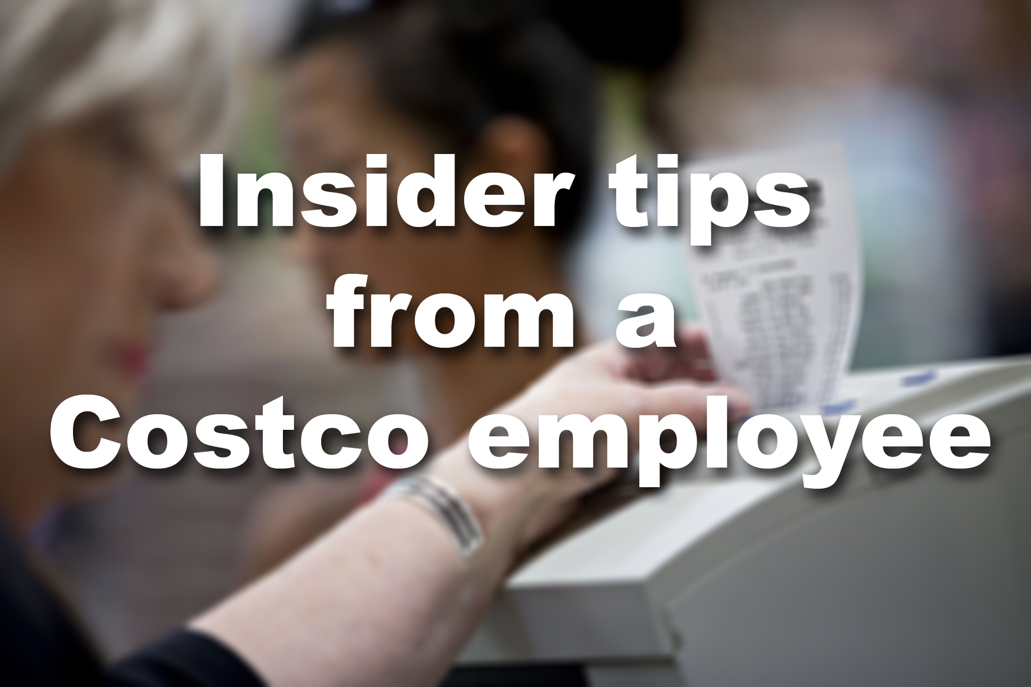 Insider Tips For Shopping At Costco
