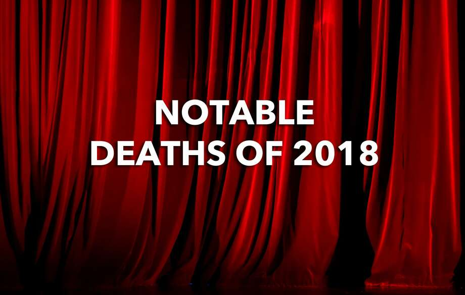 Notable Deaths of 2018 Photo: Antonella Ragazzoni / Eyeem/Getty Images/EyeEm