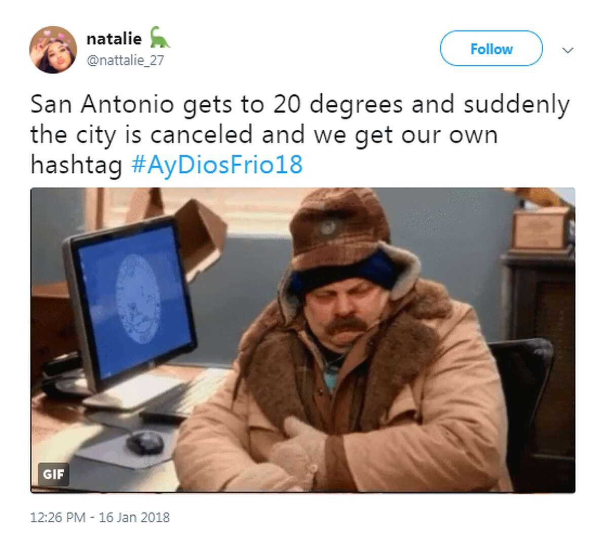 @nattalie_27: San Antonio gets to 20 degrees and suddenly the city is canceled and we get our own hashtag #AyDiosFrio18
