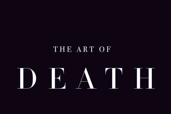 """The Art of Death"""