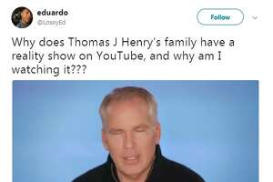 @LosoyEd: Why does Thomas J Henry's family have a reality show on YouTube, and why am I watching it???