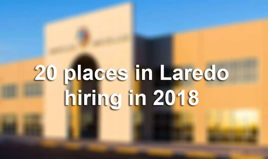 Companies hiring at the start of 2018 in Laredo, according to jobs and recruiting website Glassdoor. Photo: Glassdoor.com