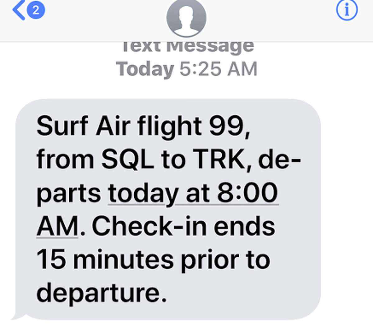 Early in the morning before my flight, the Surf Air app sends me a text with my flight details