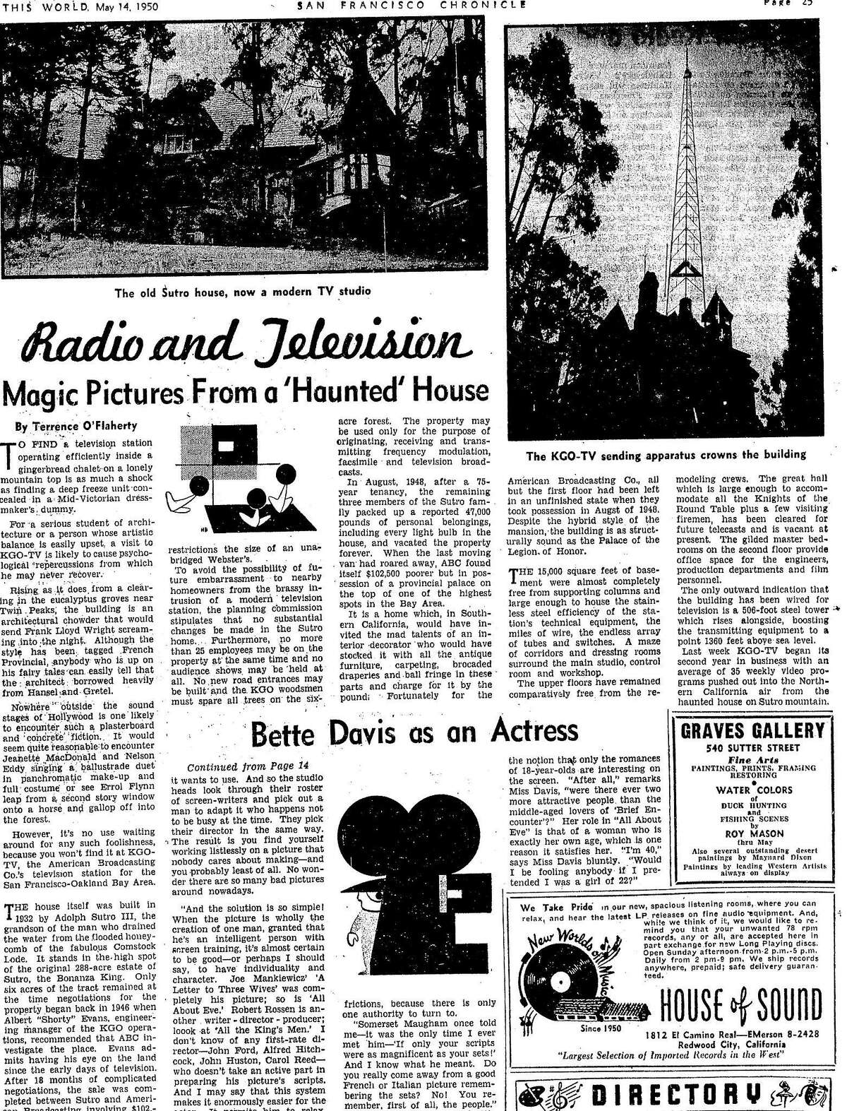 An article in the May 14, 1950 Chronicle on the Sutro Mansion which housed the KGO studios from 1948 to 1973. There was a 500 foot tower next to the house, and it would be replaced in 1972 with the Sutro Tower