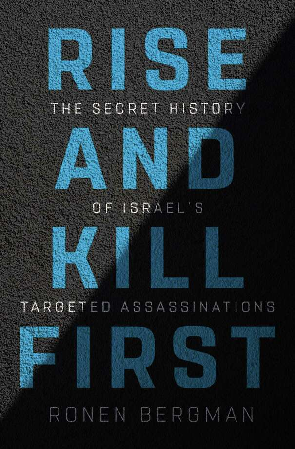 Rise and Kill First: The Secret History of Israel's Targeted Assassinations Photo: Random House, Handout / Handout