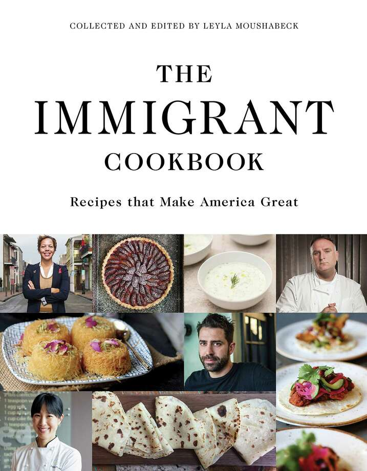 """The Immigrant Cookbook: Recipes that Make America Great,"" collected and edited by Leyla Moushabeck (Interlink Publishing Group, Inc.) Photo: Interlink Publishing Group, Inc., HO / Los Angeles Times"