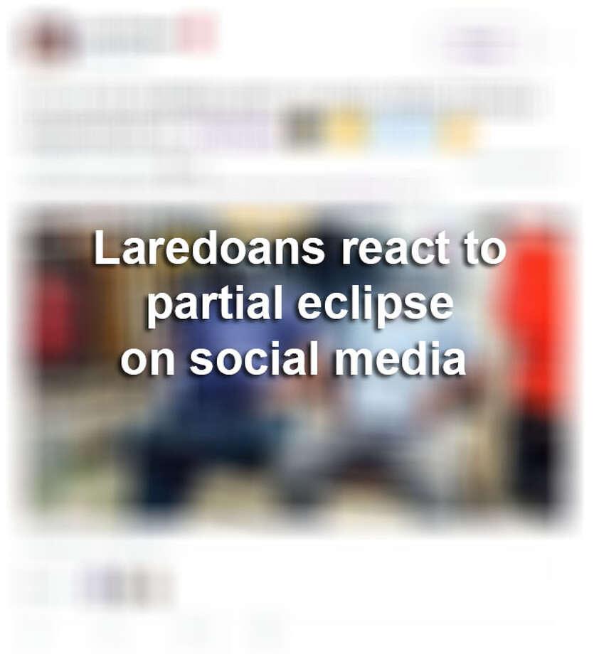 Laredoans react to partial eclipse on social media. Photo: Ray, Jordan L