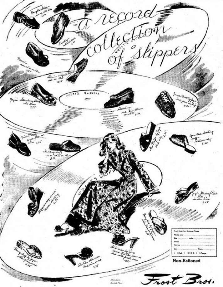 "Frost Bros. ad from Oct. 28, 1945: ""A record collection of slippers Photo: Express-News Archives"