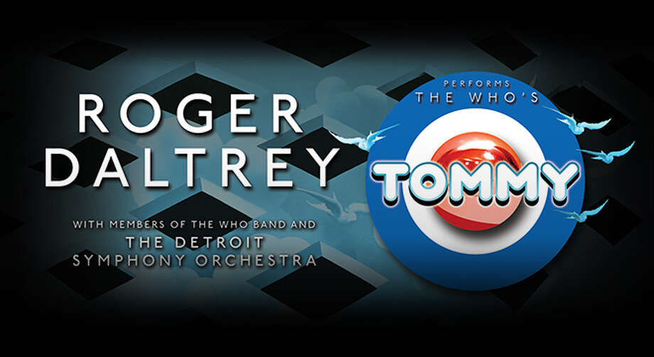 """July 5: Roger Daltrey, featuring the Detroit Symphony Orchestra, will perform the band's most iconic masterpiece """"Tommy,"""" 8 p.m., Meadow Brook Amphitheatre, www.313presents.com Photo: Www.313presents.com"""