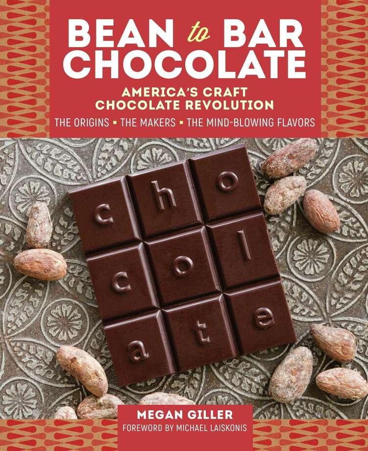"""Bean-to-Bar Chocolate""  by Megan Giller Photo: Storey Publishing"