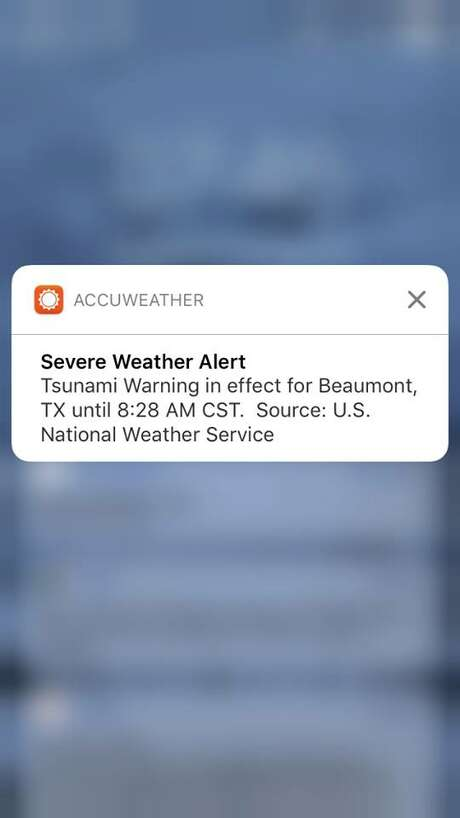 Some AccuWeather users got an alarming push alert on their phones Tuesday morning. Photo: Beaumont Enterprise