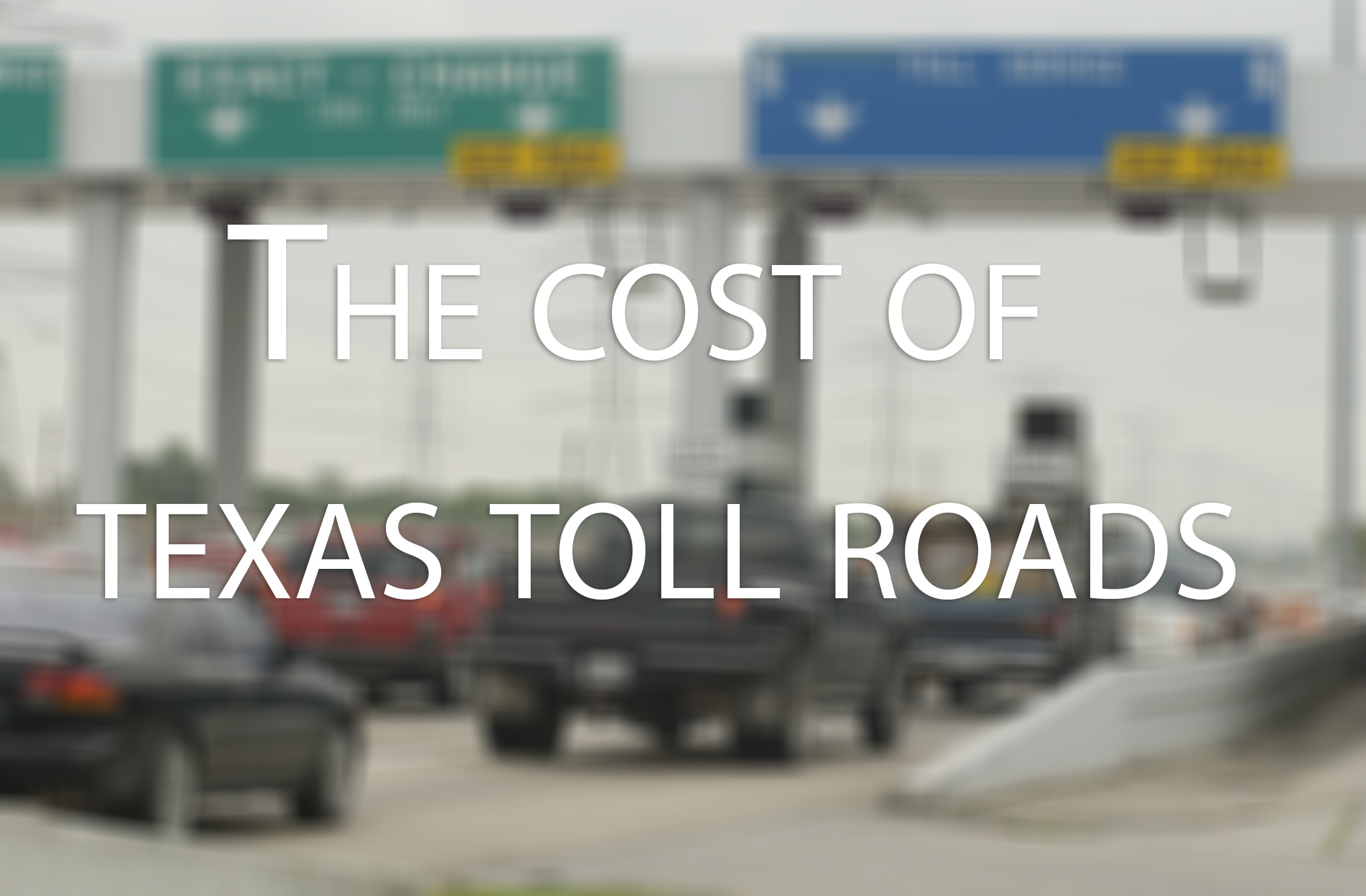 Texas drivers with unpaid tolls will get support from new law going