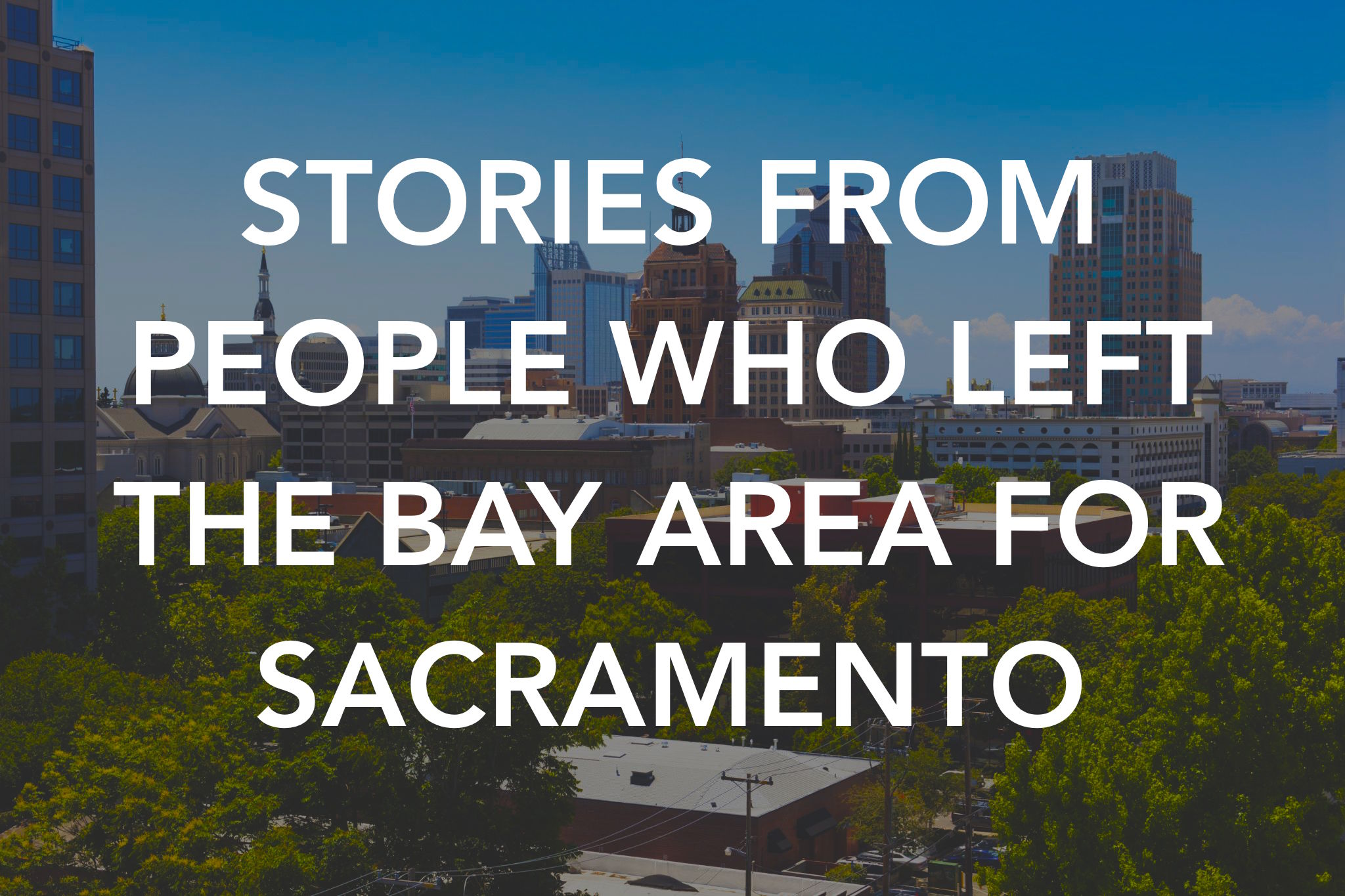 bay area residents are flooding sacramento what s it really like