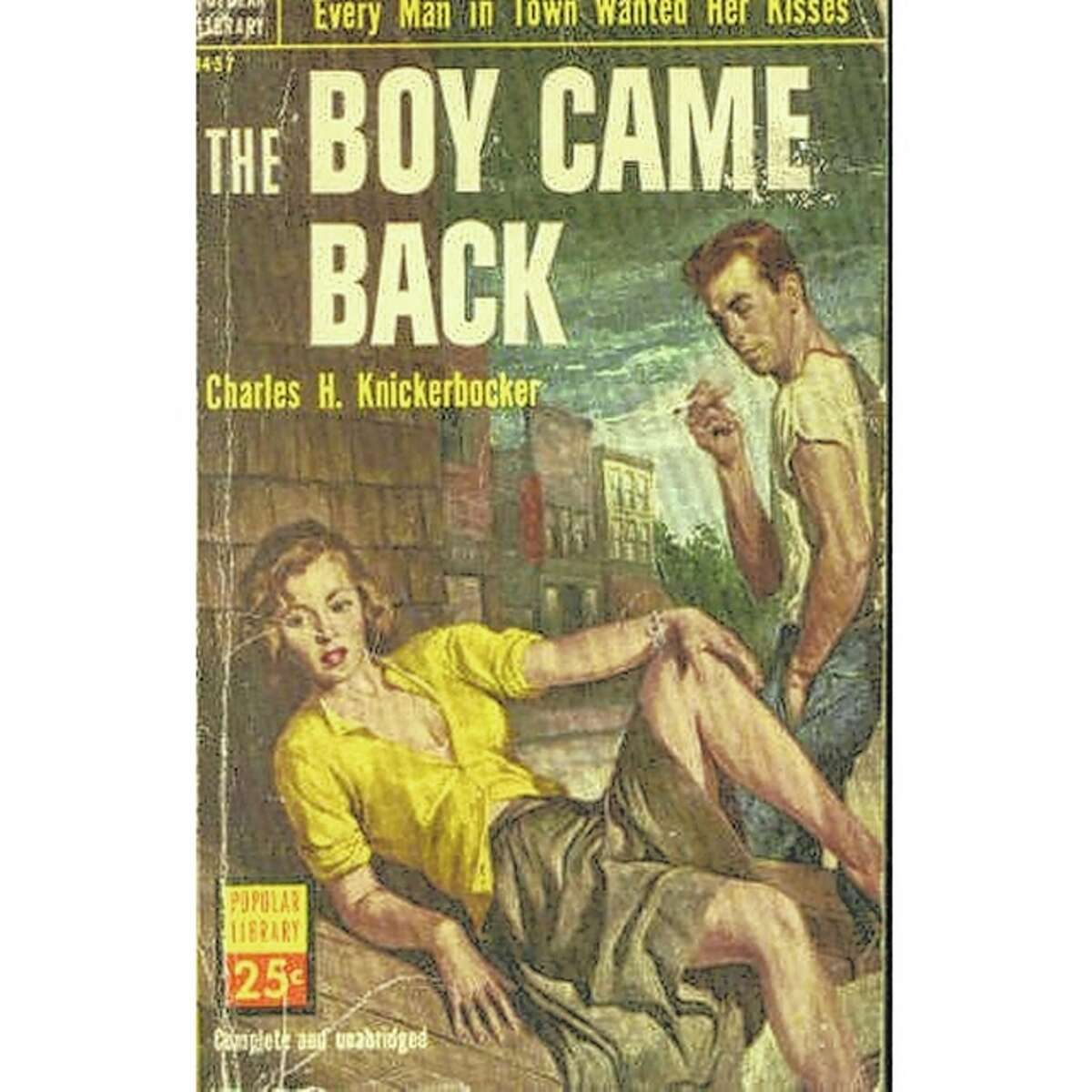 """Charles H. Knickerbocker's novel """"The Boy Came Back"""" ignited a furor in the mid-1950s when a teenager borrowed a copy of it provided by the Illinois State Library."""