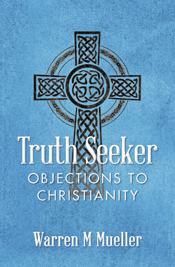 """Truth Seeker, Objections to Christianity"""
