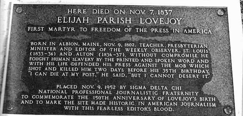 Elijah P. Lovejoy was honored in 1952 by the journalism fraternity, Sigma Delta Chi, by the placement of this plaque on a stone in Riverside Park. Unfortunately, it was stolen for the bronze it contained. The event was marked by the presence of presidential candidate Adlai Stevenson, his first appearance after his defeat for the presidency by D.D. Eisenhower. Photo: File Photo